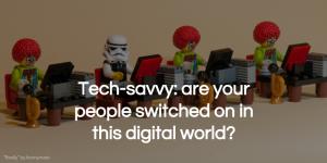 tech-savvy